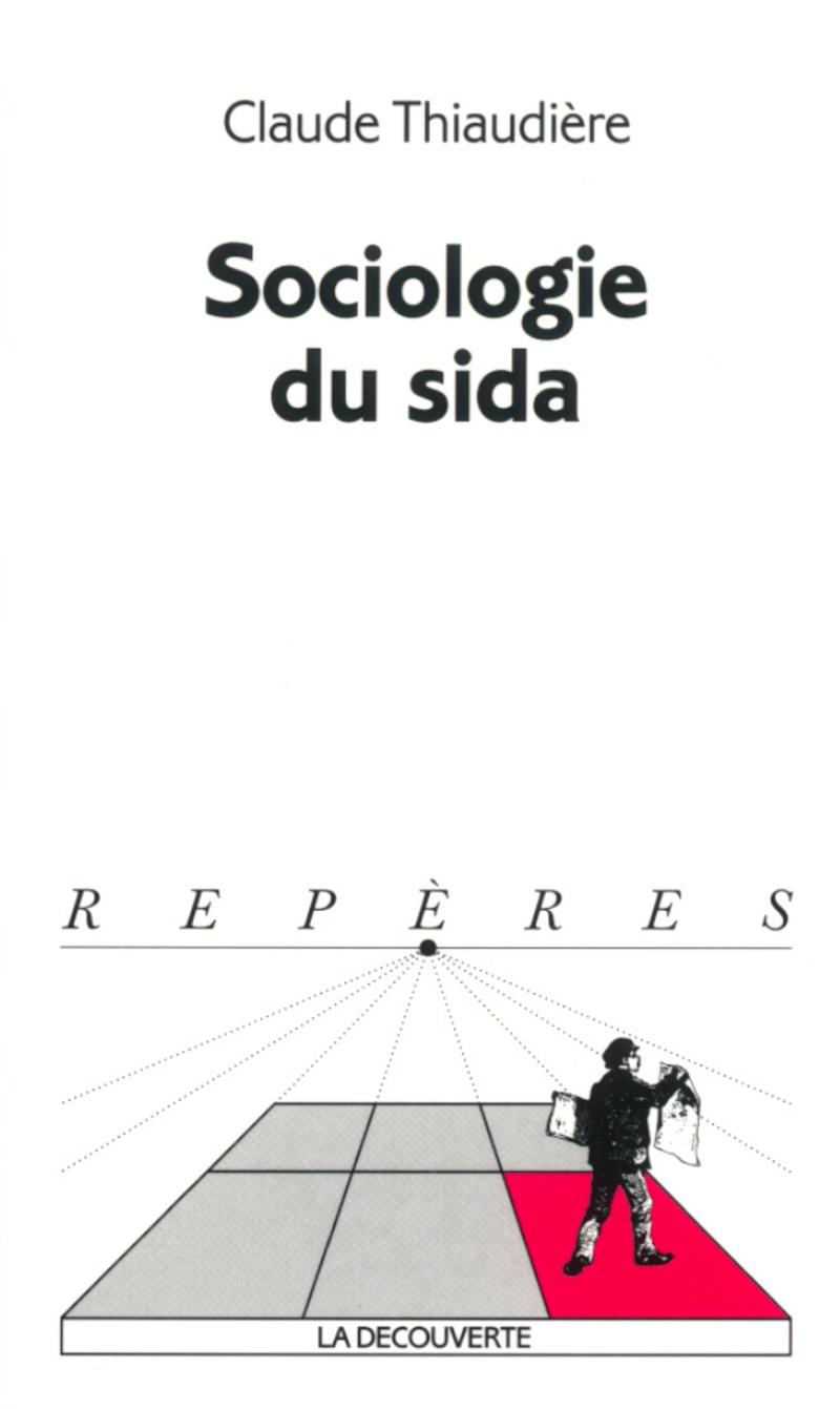 Sociologie du sida - Claude THIAUDIÈRE