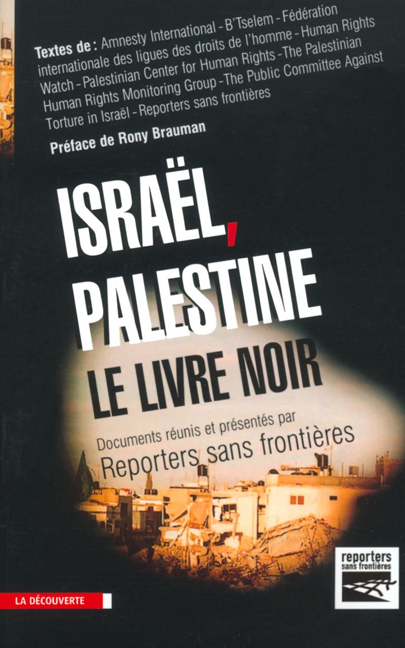 Israël-Palestine, le livre noir -  RSF (REPORTERS SANS FRONTIÈRES)