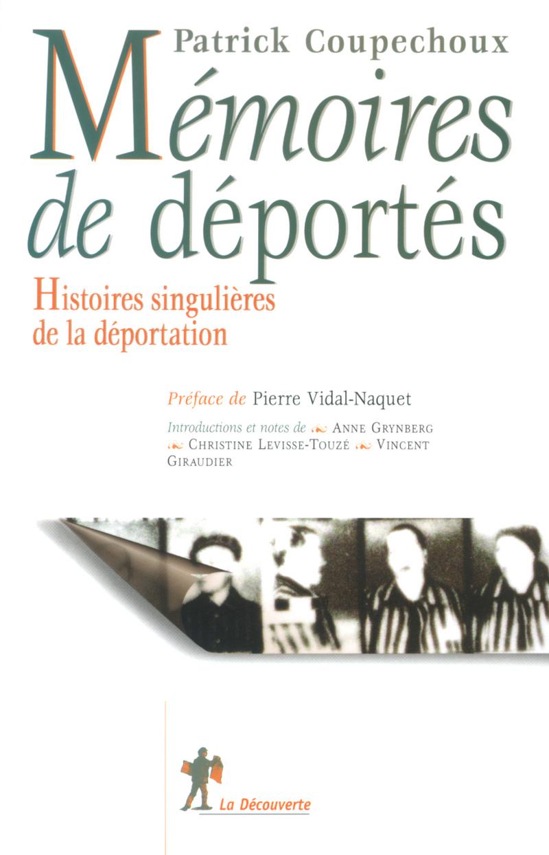 Mémoires de déportés - Patrick COUPECHOUX