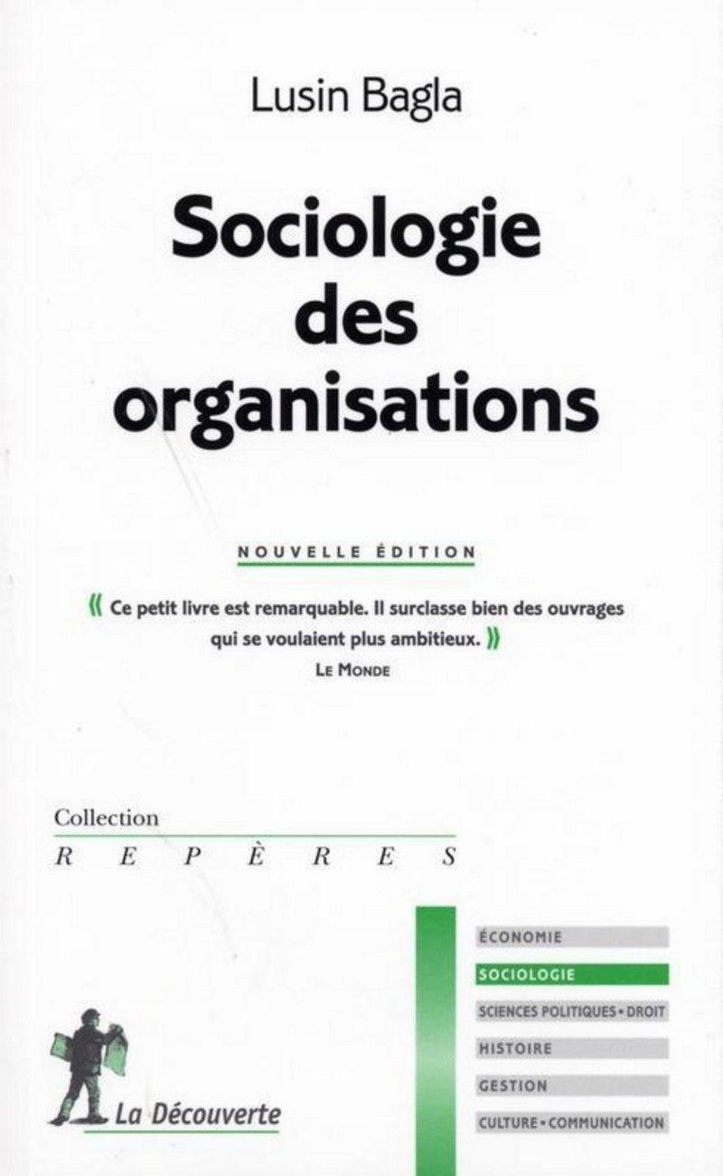 Sociologie des organisations - Lusin BAGLA