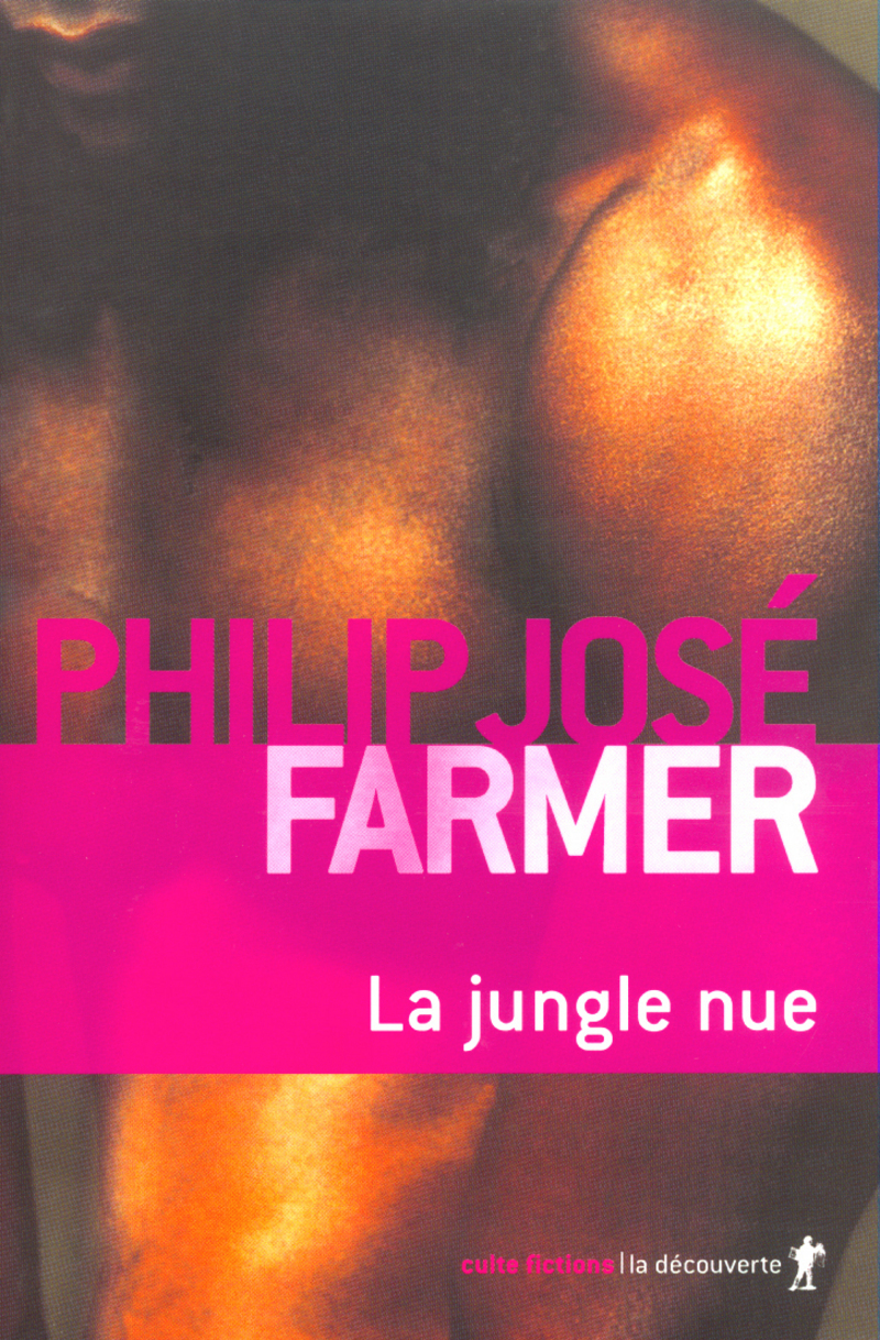 La jungle nue - Philip José FARMER