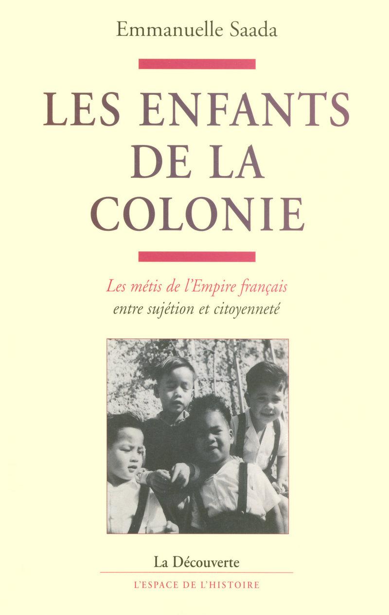 Les enfants de la colonie - Emmanuelle SAADA