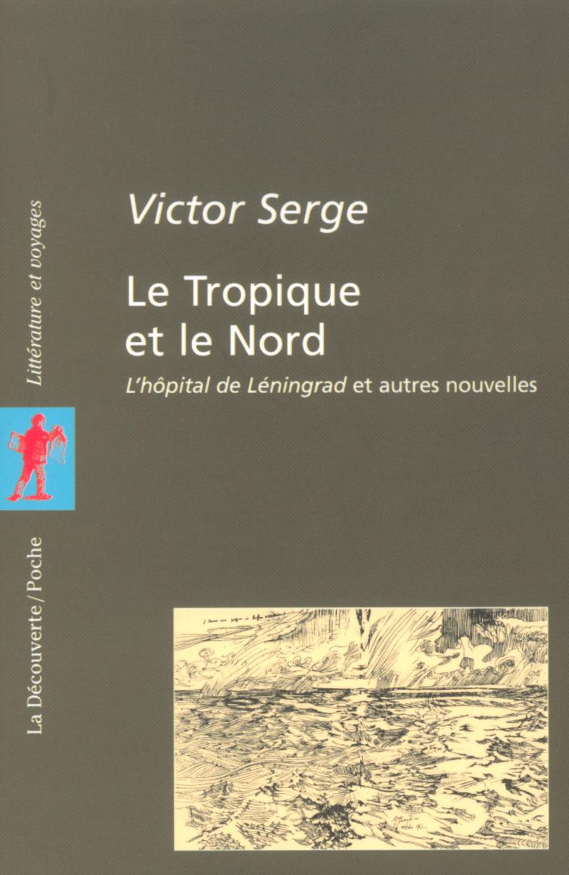 Le Tropique et le Nord - Victor SERGE
