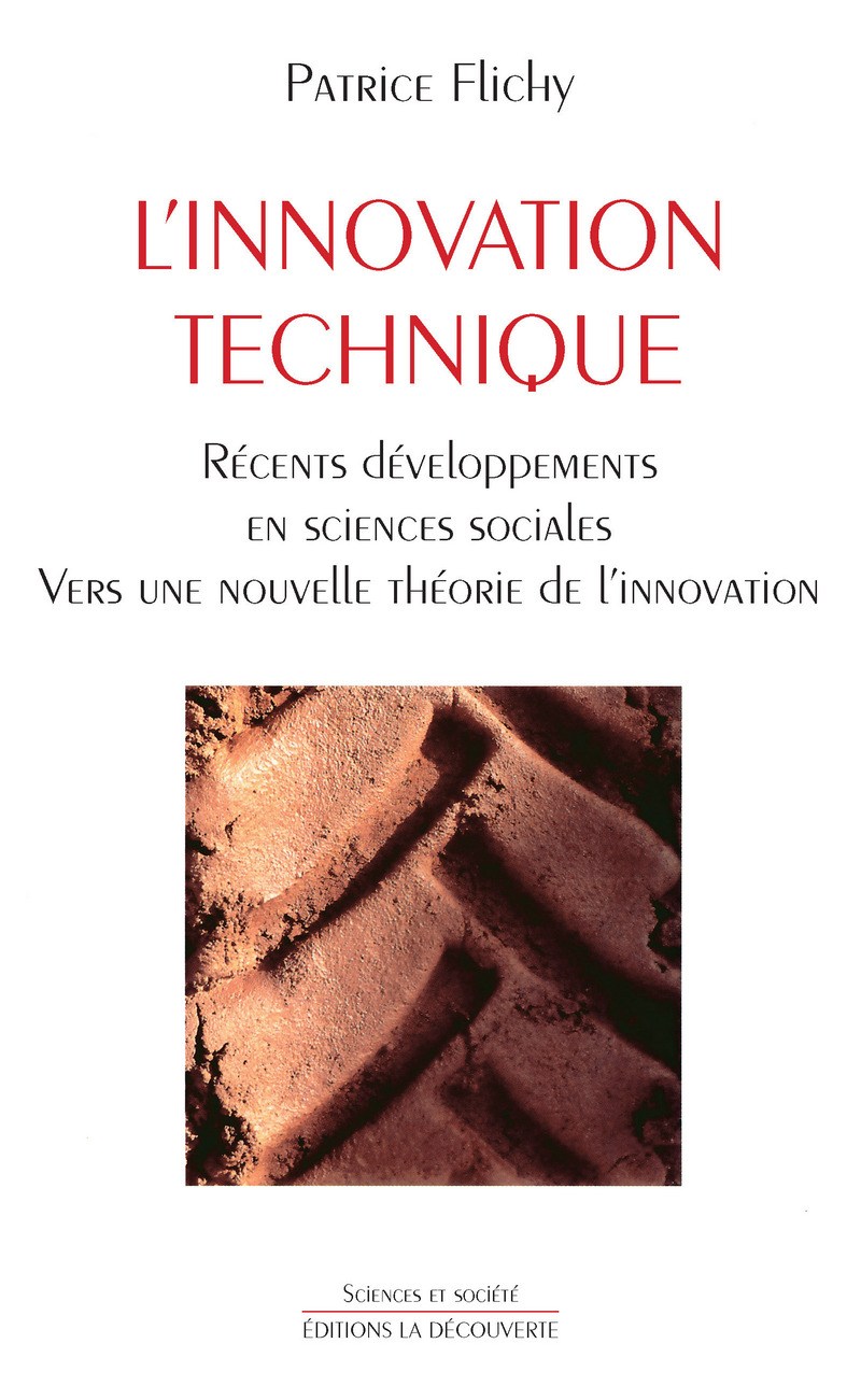 L'innovation technique - Patrice FLICHY