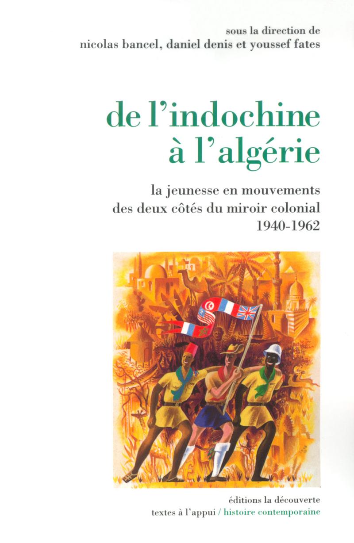 De l\'Indochine à l\'Algérie