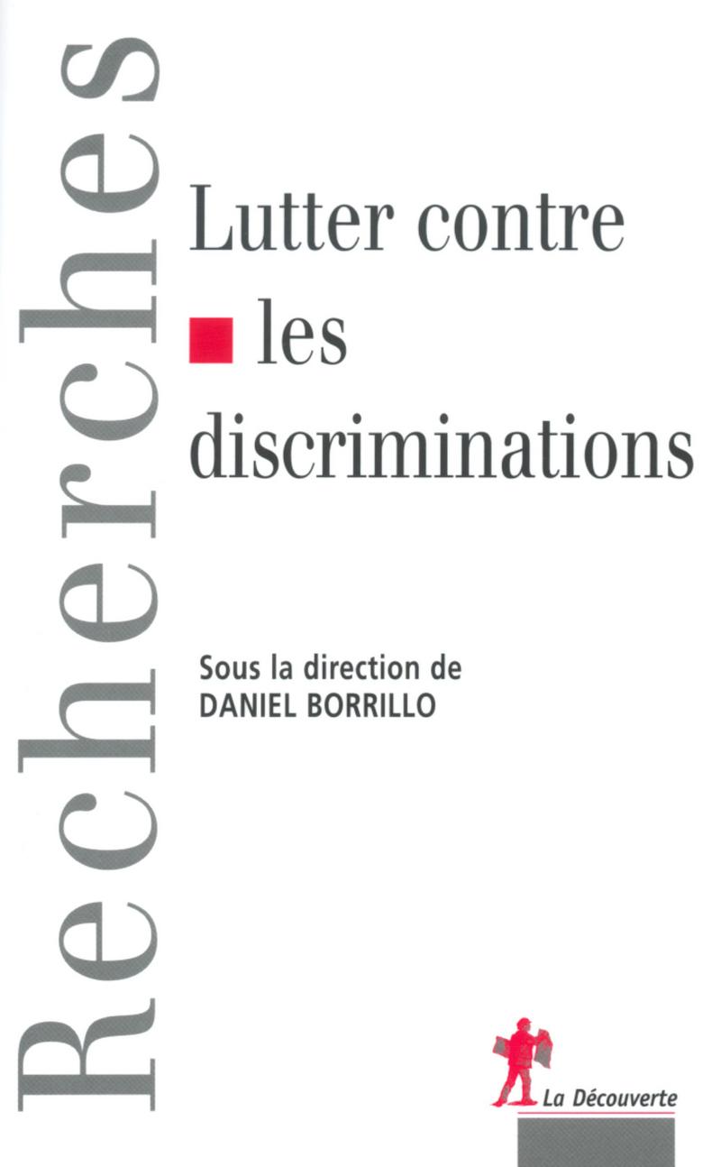 Lutter contre les discriminations - Daniel BORRILLO