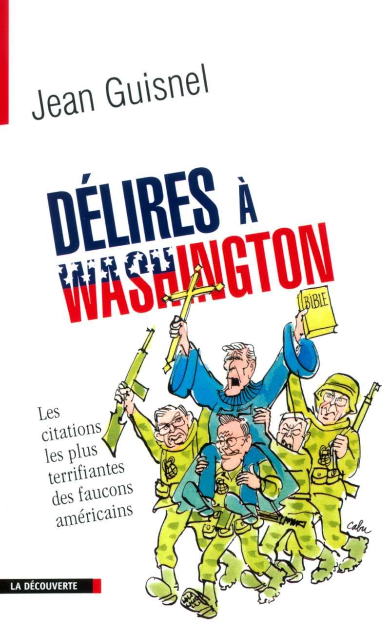 Délires à Washington