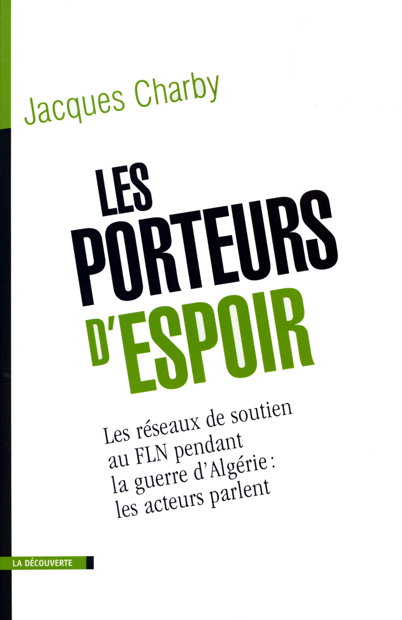 Les porteurs d'espoir - Jacques CHARBY
