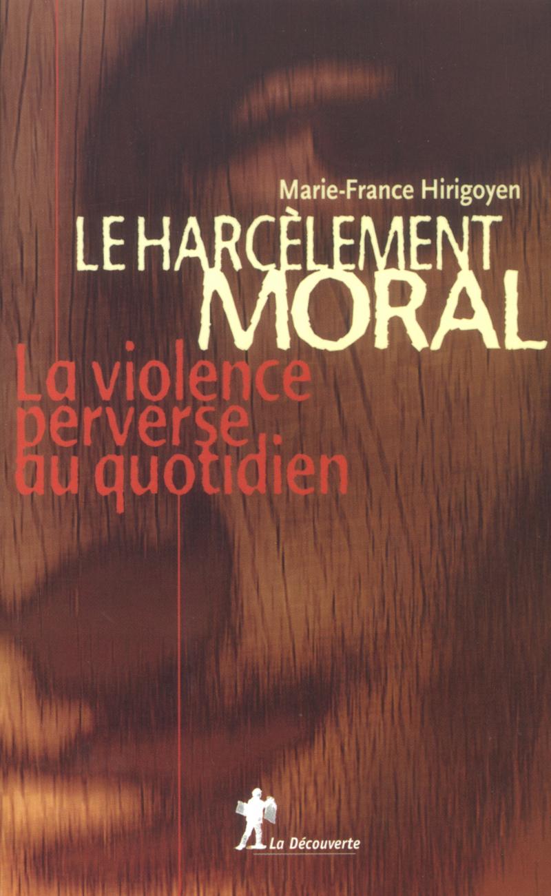 Le harcèlement moral - Marie-France HIRIGOYEN