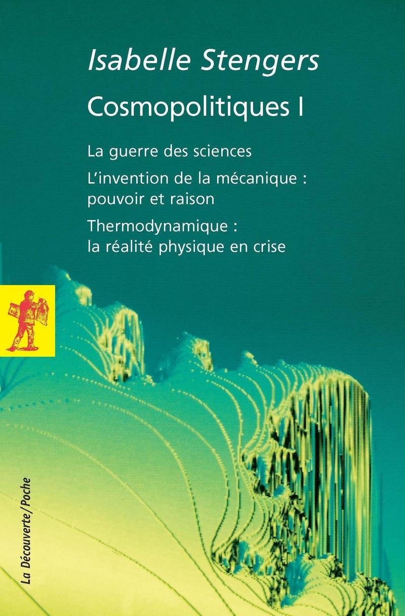 Cosmopolitiques I - Isabelle STENGERS