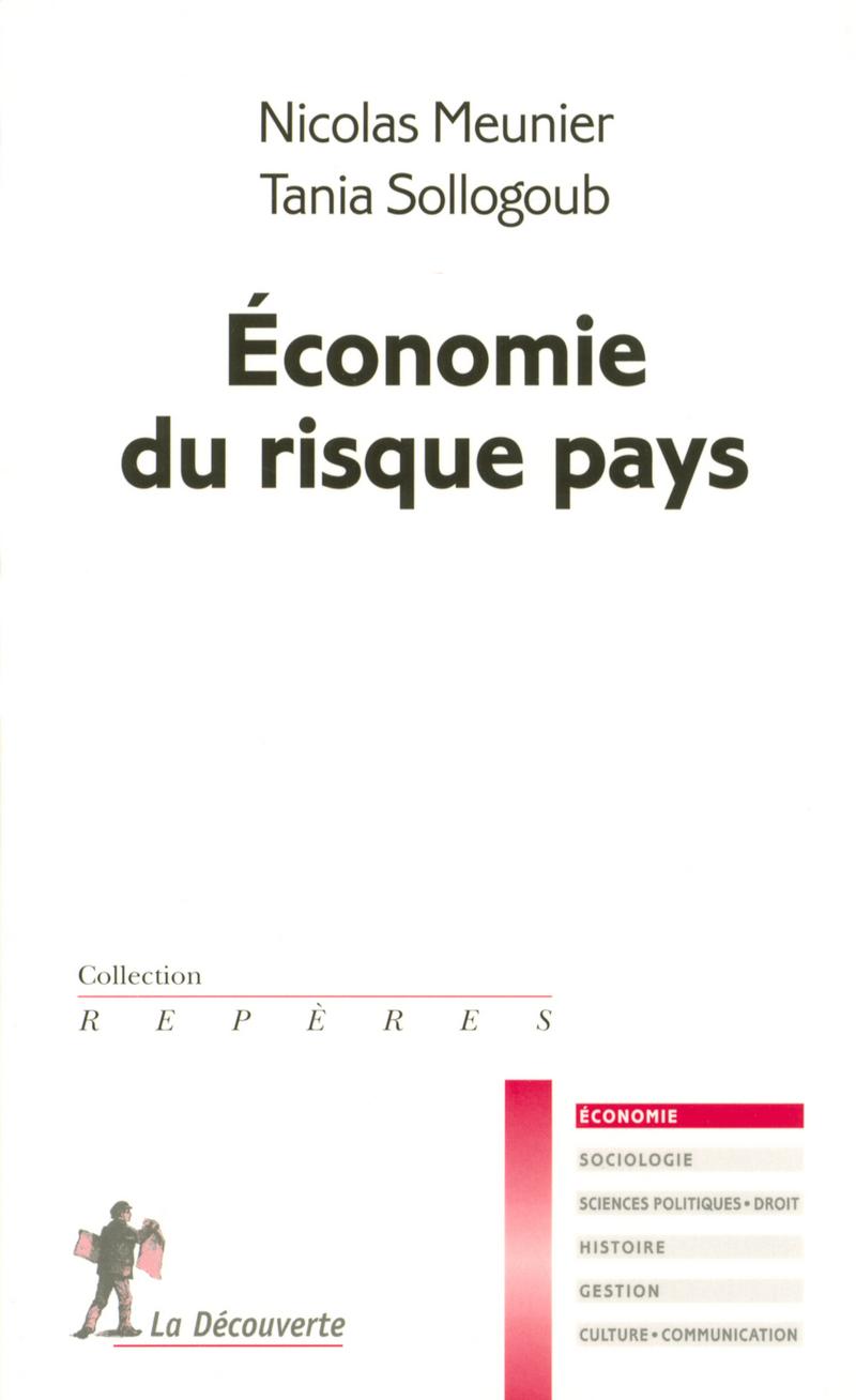 Économie du risque pays - Nicolas MEUNIER, Tania SOLLOGOUB
