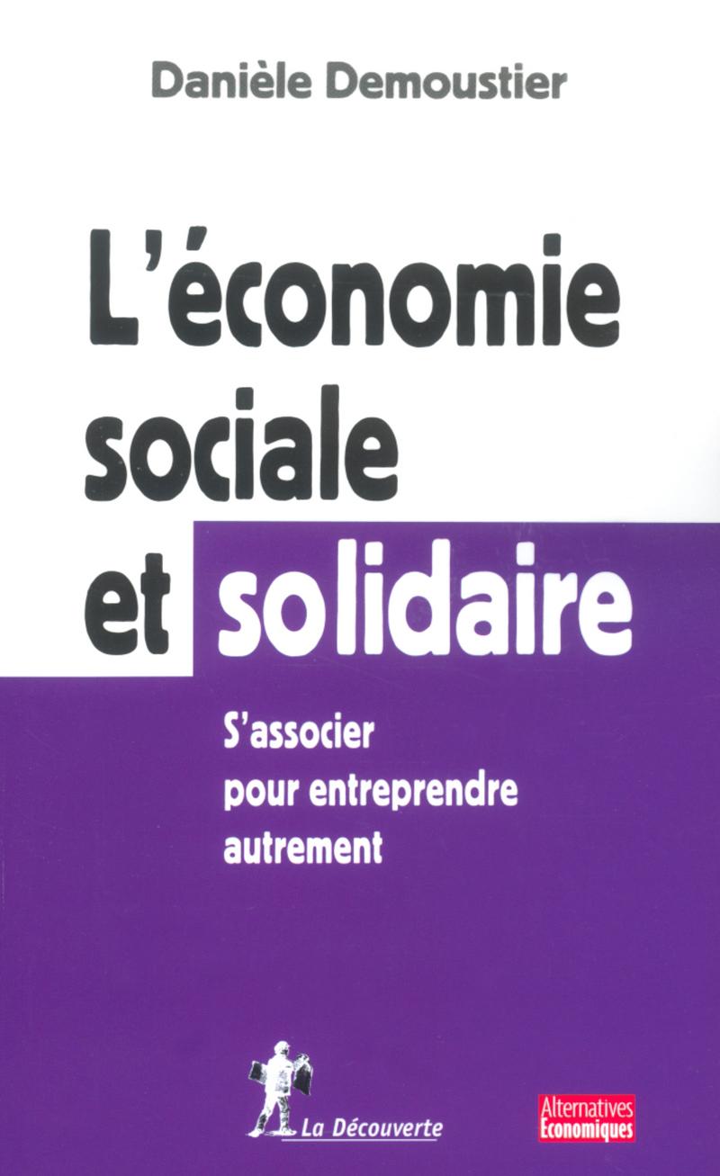 L'économie sociale et solidaire - Danièle DEMOUSTIER