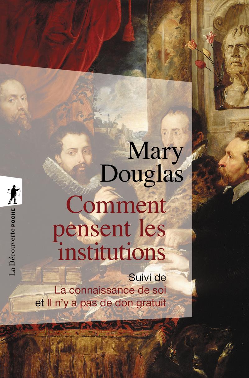 Comment pensent les institutions