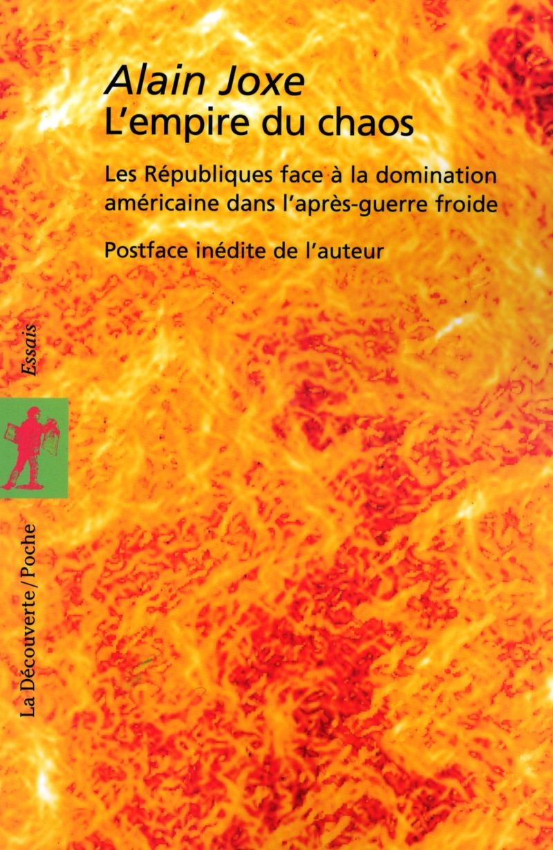L'empire du chaos - Alain JOXE