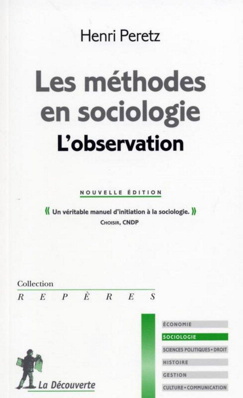 Les méthodes en sociologie - Henri PERETZ