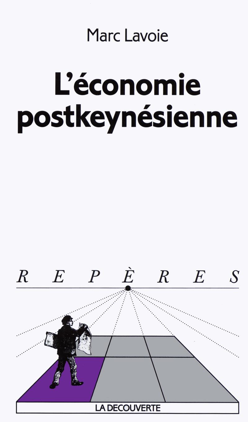 L'économie postkeynésienne - Marc LAVOIE