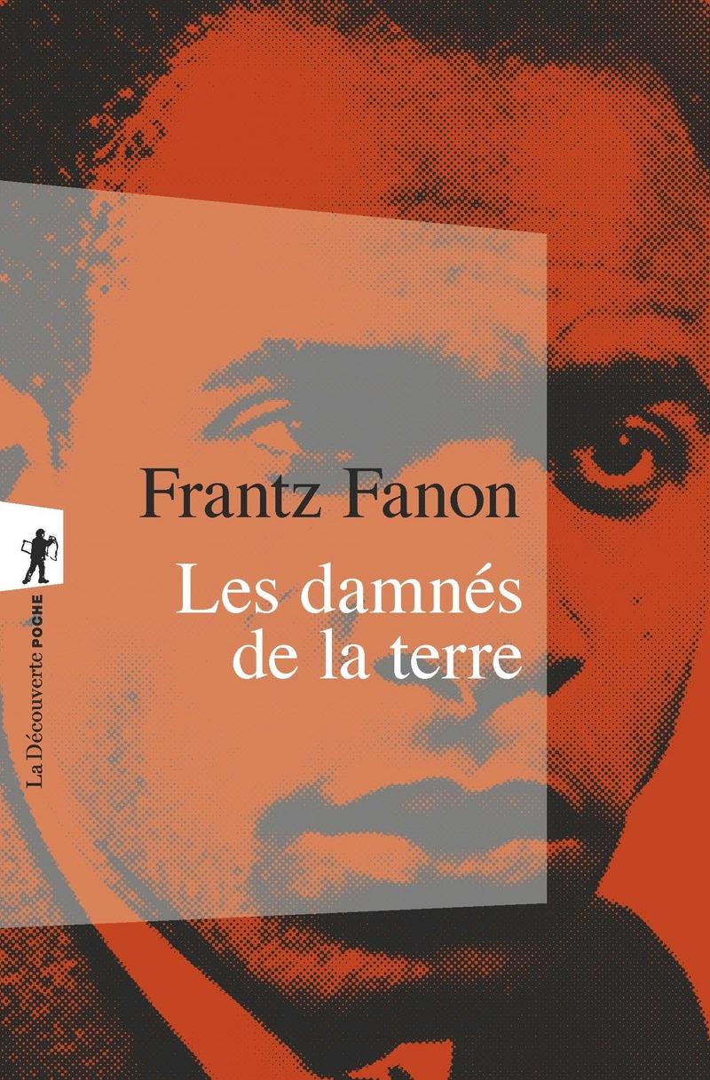 Les damnés de la terre - Frantz FANON