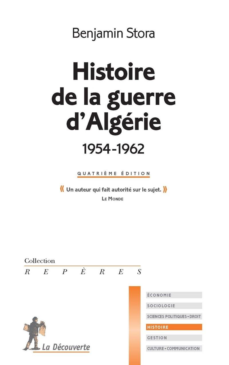 Histoire de la guerre d'Algérie (1954-1962) - Benjamin STORA