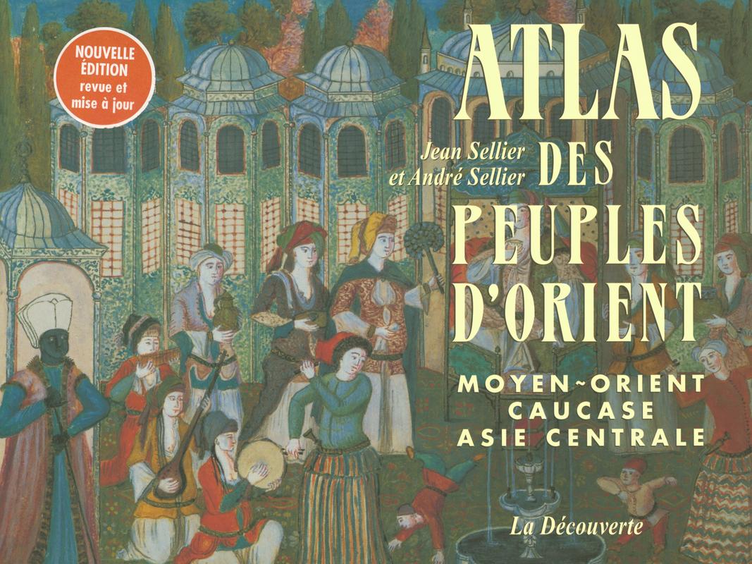 Atlas des peuples d\'Orient