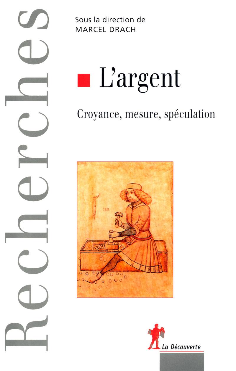 L'argent - Marcel DRACH