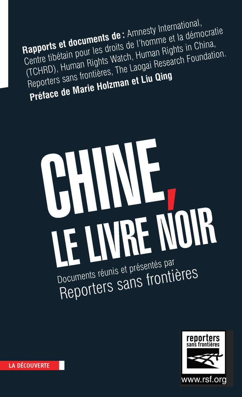 Chine, le livre noir -  RSF (REPORTERS SANS FRONTIÈRES)