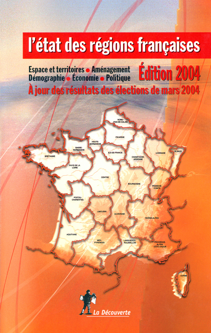L'état des régions françaises 2004 - Serge CORDELLIER, Élisabeth LAU