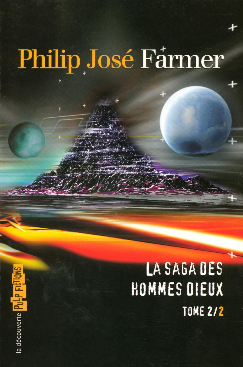 La saga des Hommes Dieux - Philip José FARMER