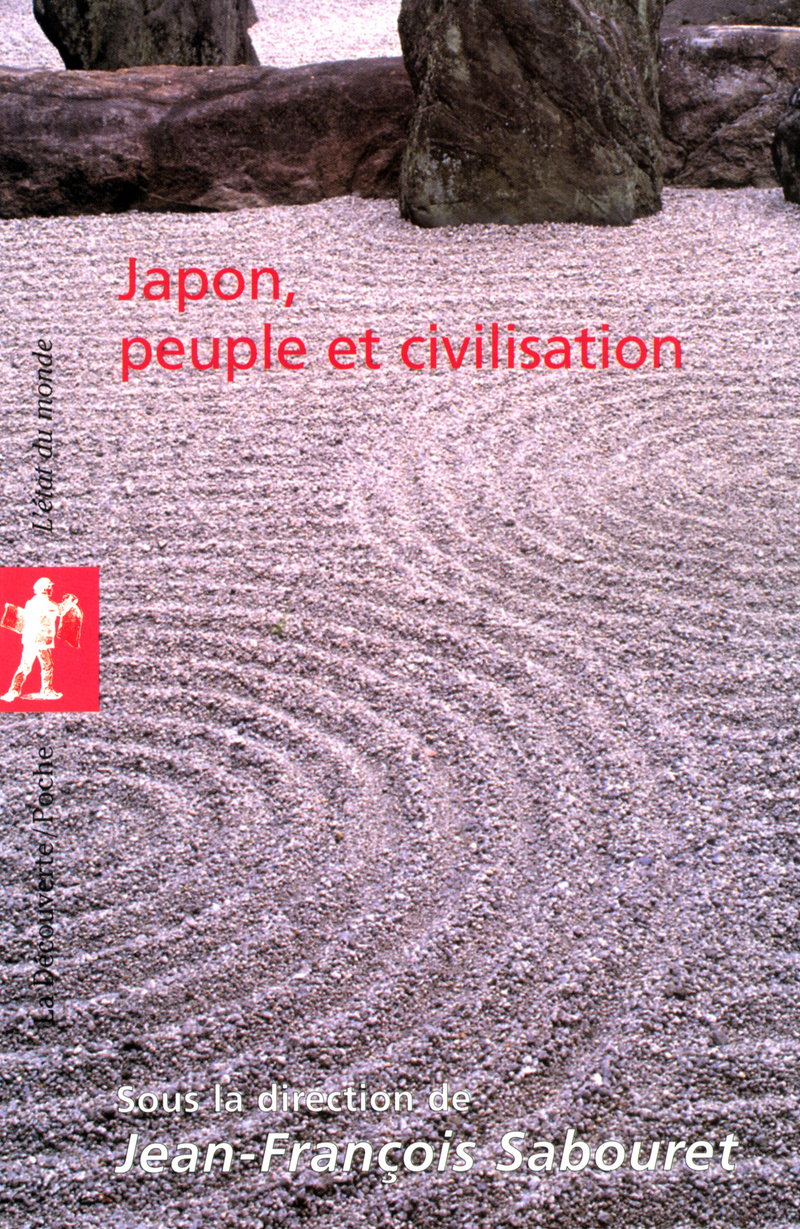 Japon, peuple et civilisation - Jean-François SABOURET