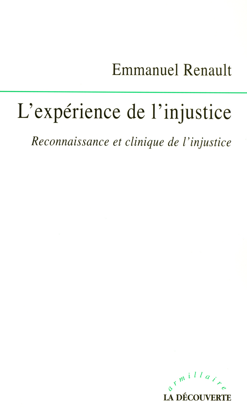 L\'expérience de l\'injustice