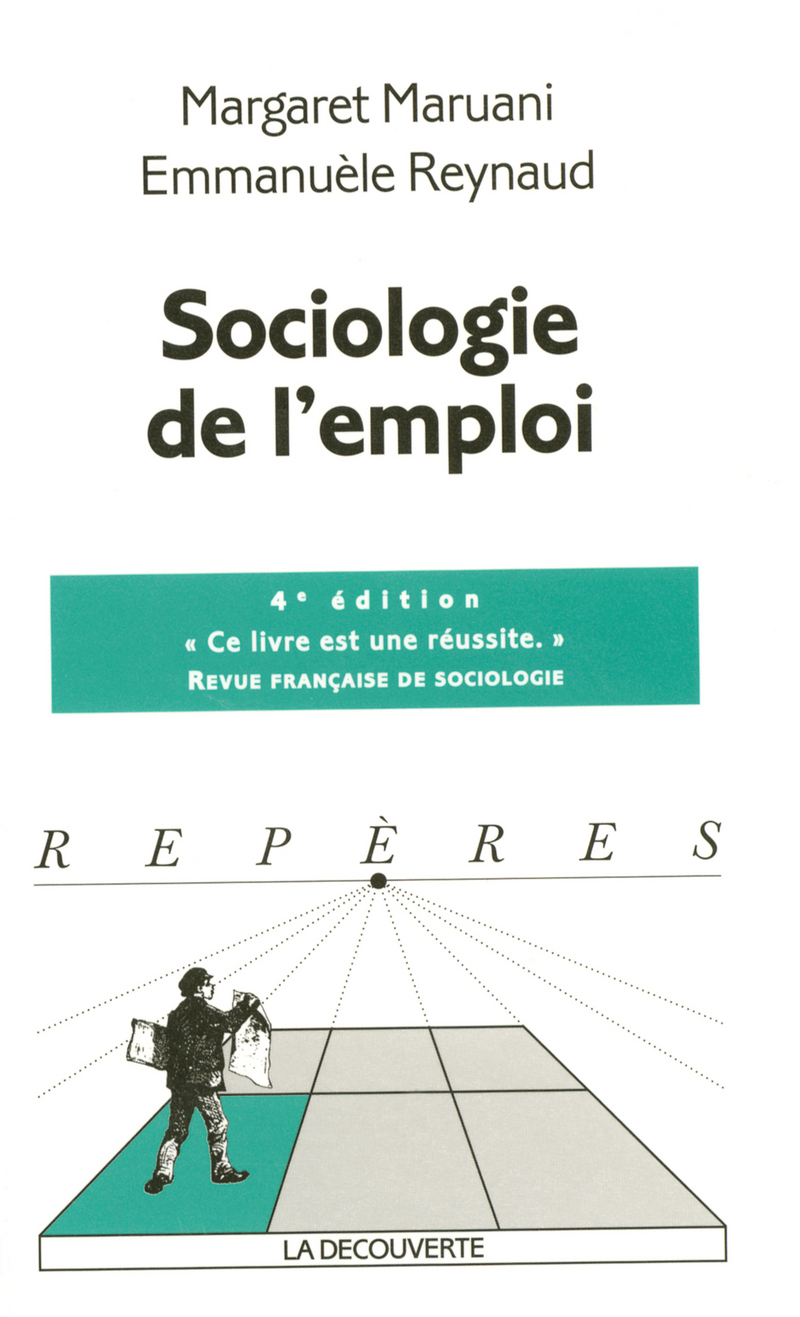 Sociologie de l'emploi - Margaret MARUANI, Emmanuèle REYNAUD