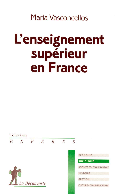 L'enseignement supérieur en France - Maria VASCONCELLOS