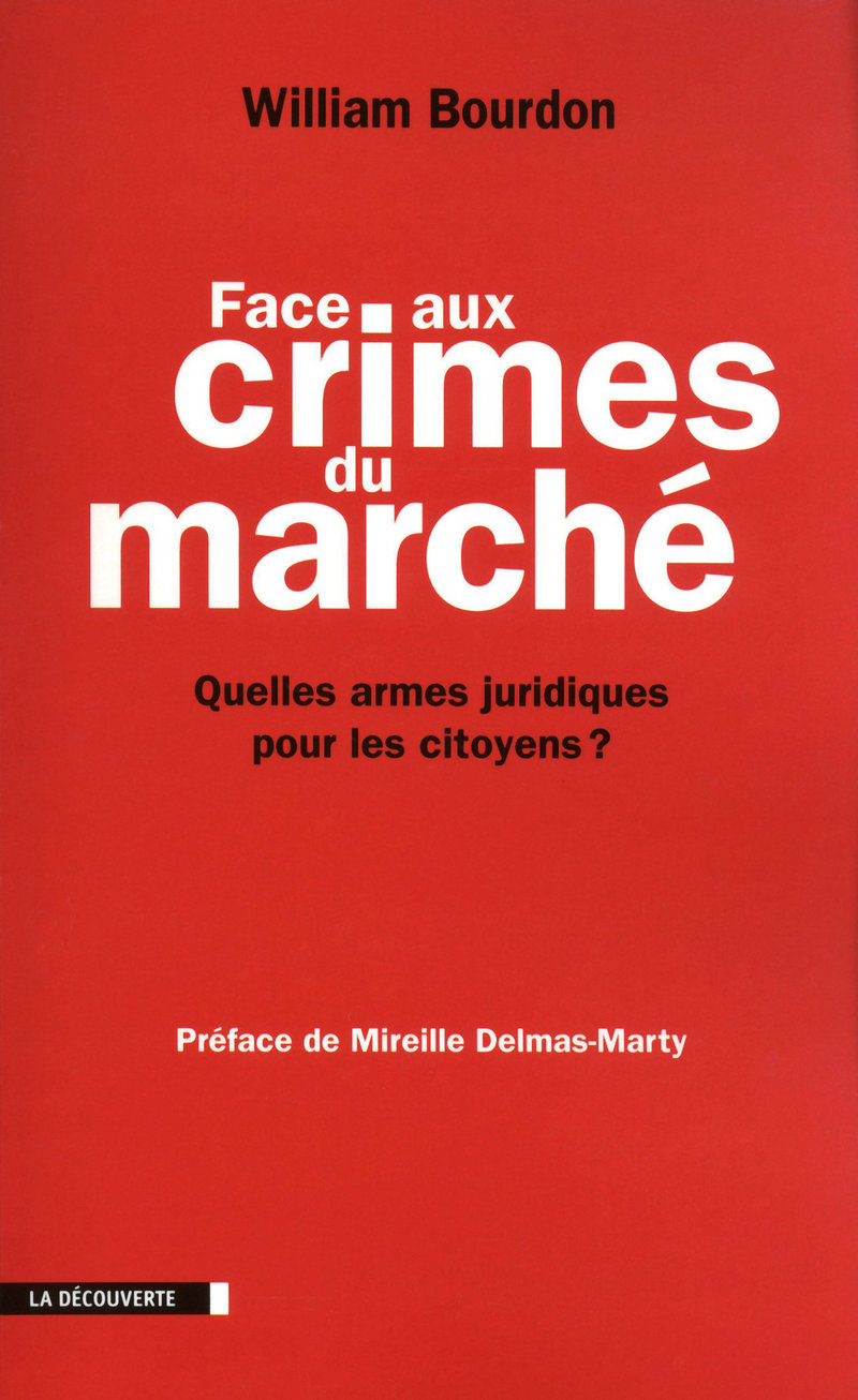 Face aux crimes du marché - William BOURDON