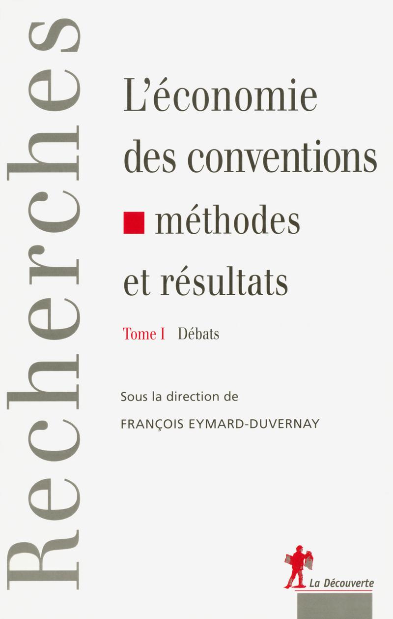 L'économie des conventions, méthodes et résultats - François EYMARD-DUVERNAY
