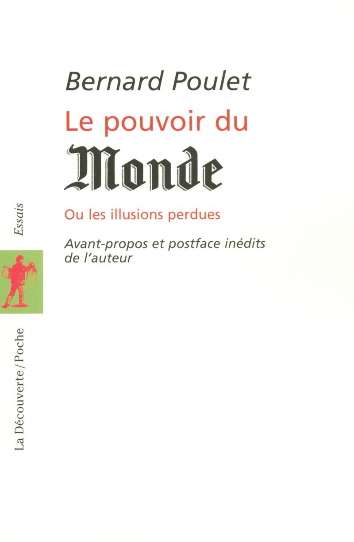 Le pouvoir du Monde - Bernard POULET
