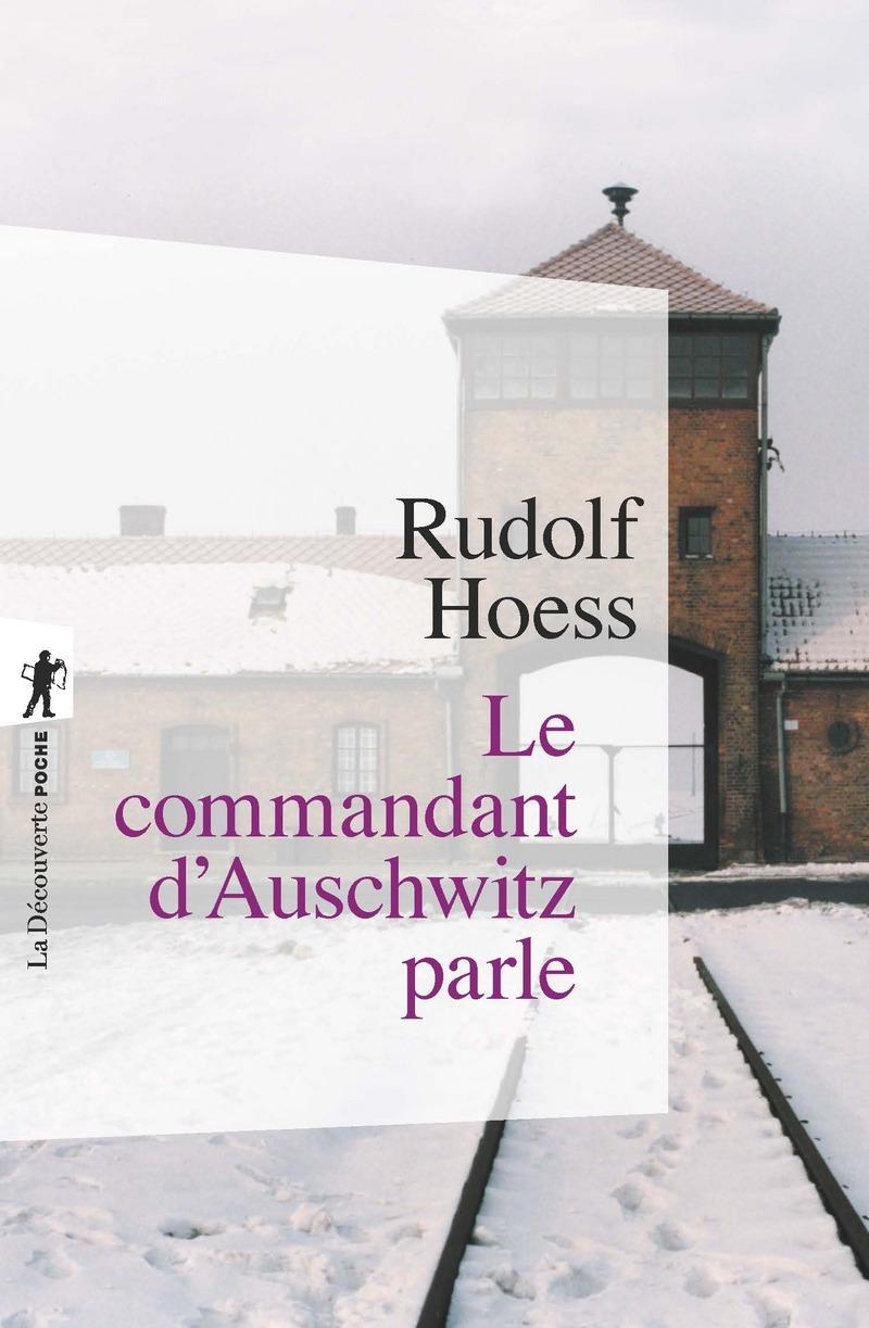 Le commandant d'Auschwitz parle - Rudolf HOESS
