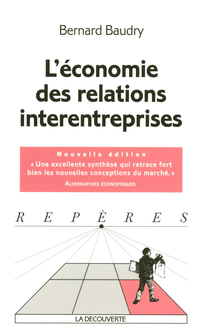 L\'économie des relations interentreprises