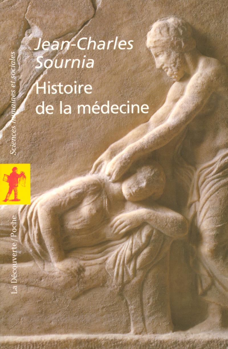 Histoire de la médecine - Jean-Charles SOURNIA