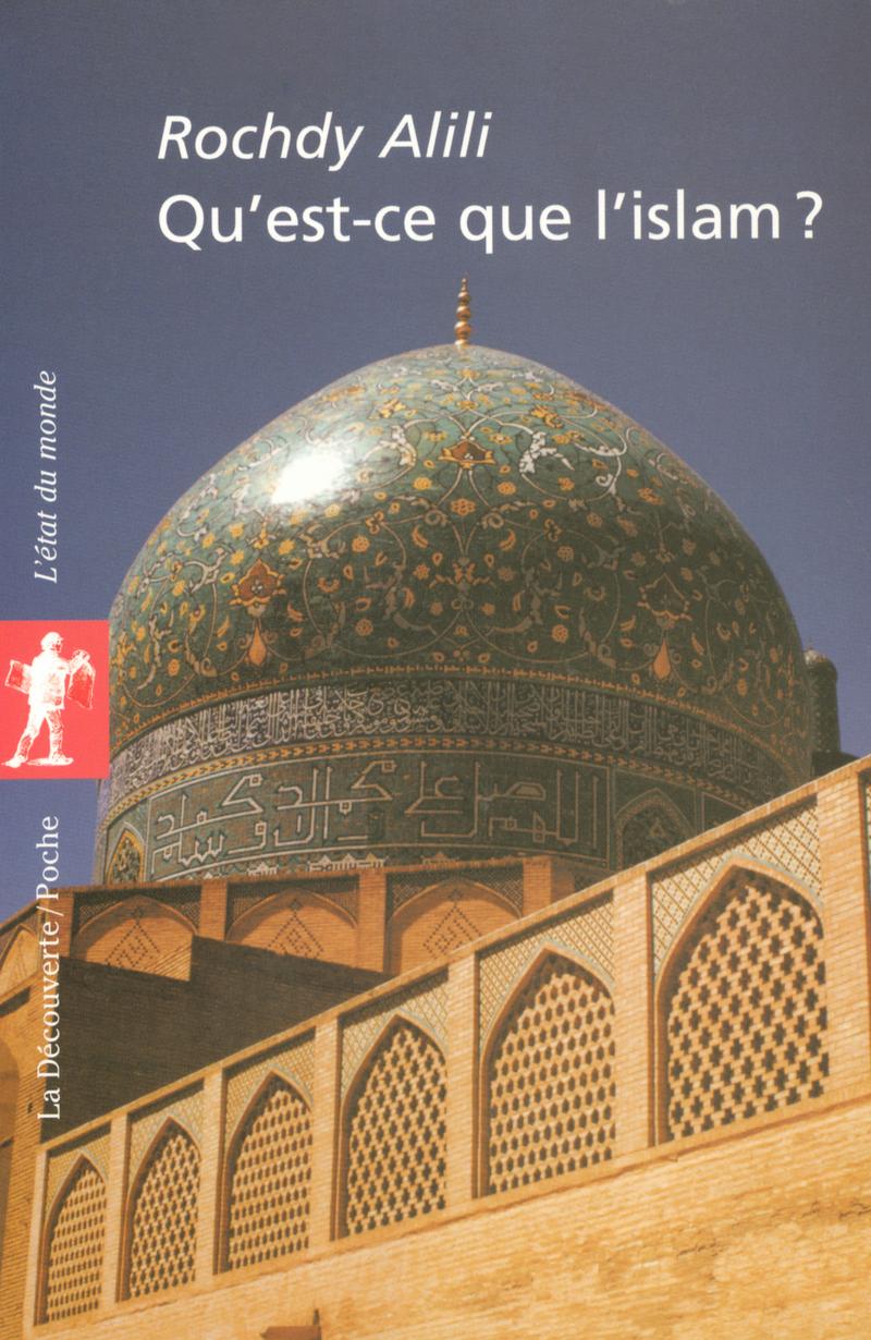 Qu'est-ce que l'islam ? - Rochdy ALILI