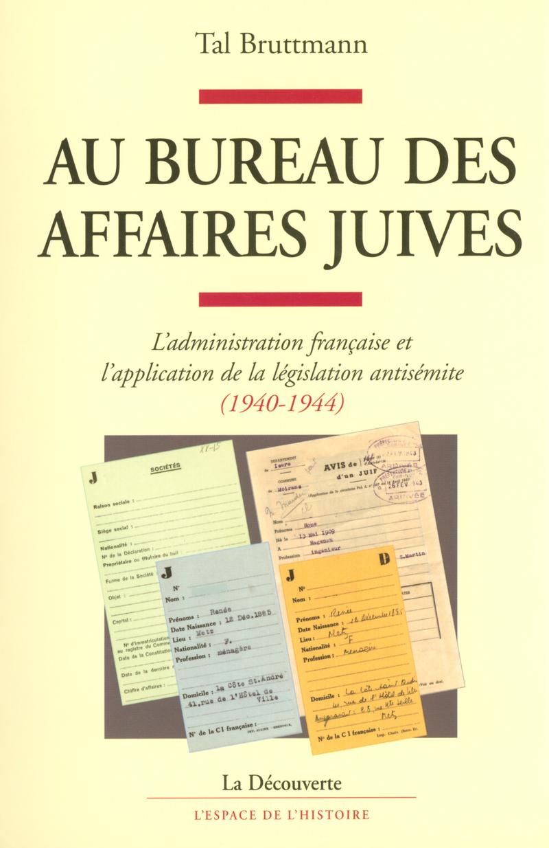 Au bureau des Affaires juives - Tal BRUTTMANN