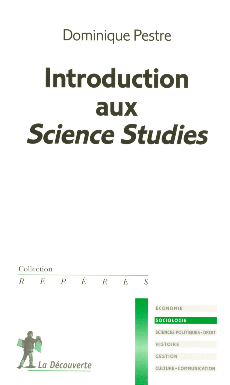 Introduction aux Science Studies - Dominique PESTRE