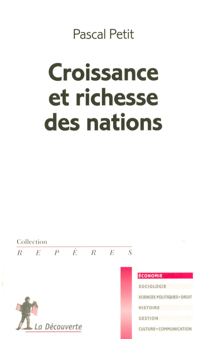 Croissance et richesse des nations - Pascal PETIT