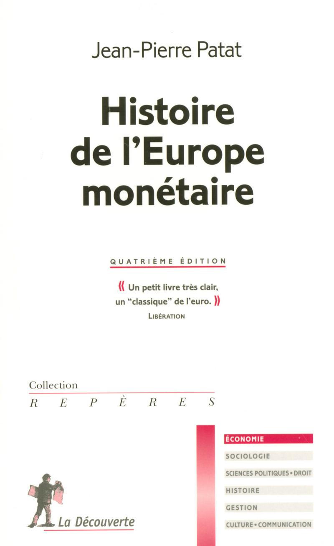 Histoire de l'Europe monétaire - Jean-Pierre PATAT