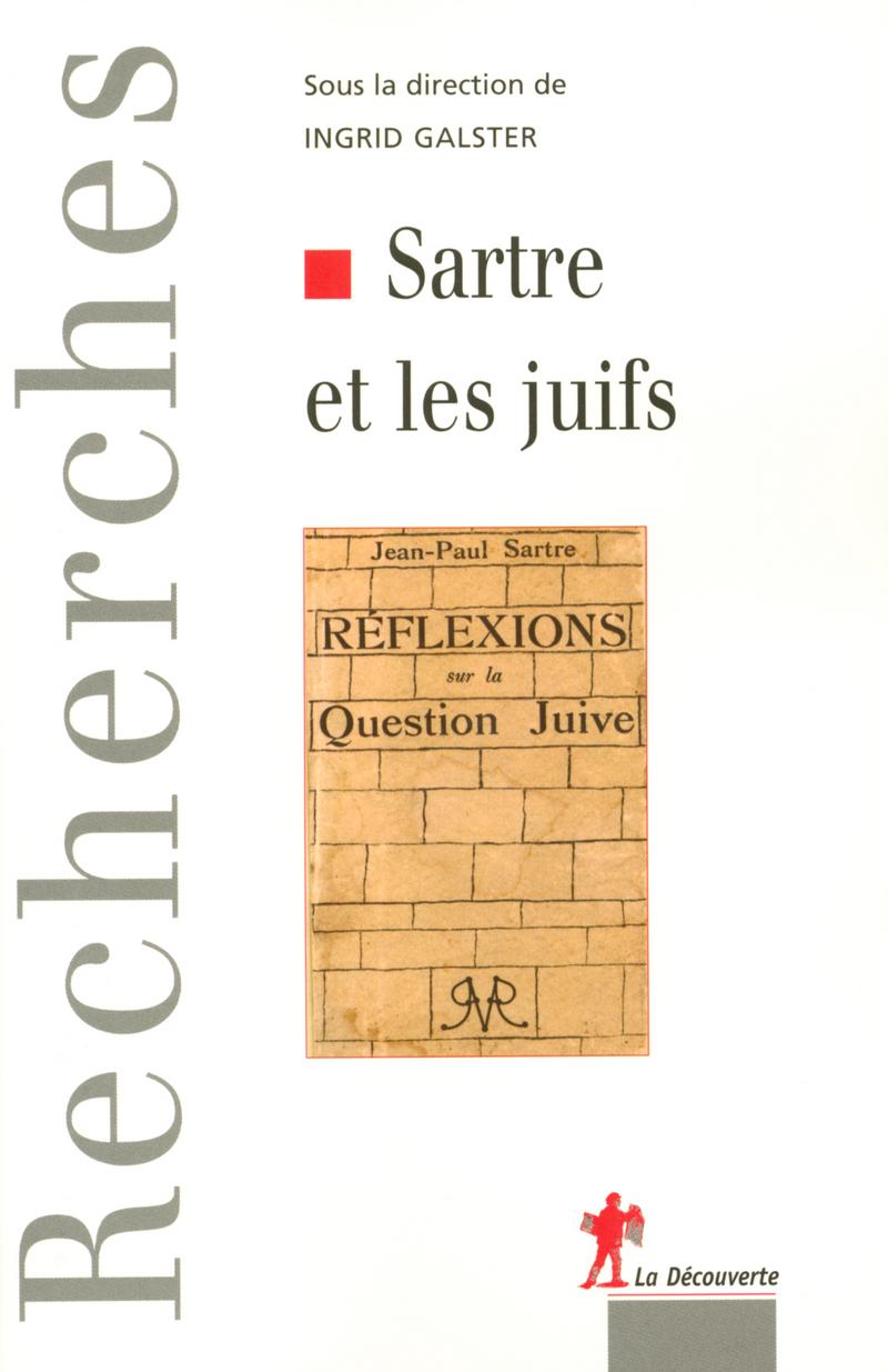 Sartre et les juifs - Ingrid GALSTER