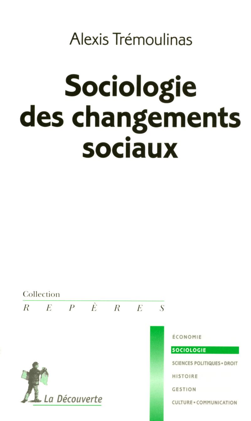 Sociologie des changements sociaux - Alexis TRÉMOULINAS
