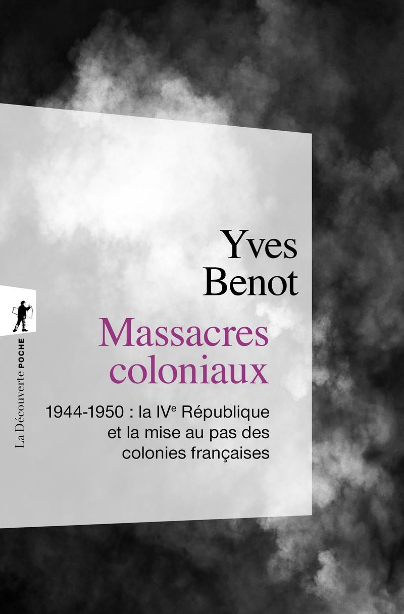 Massacres coloniaux - Yves BENOT
