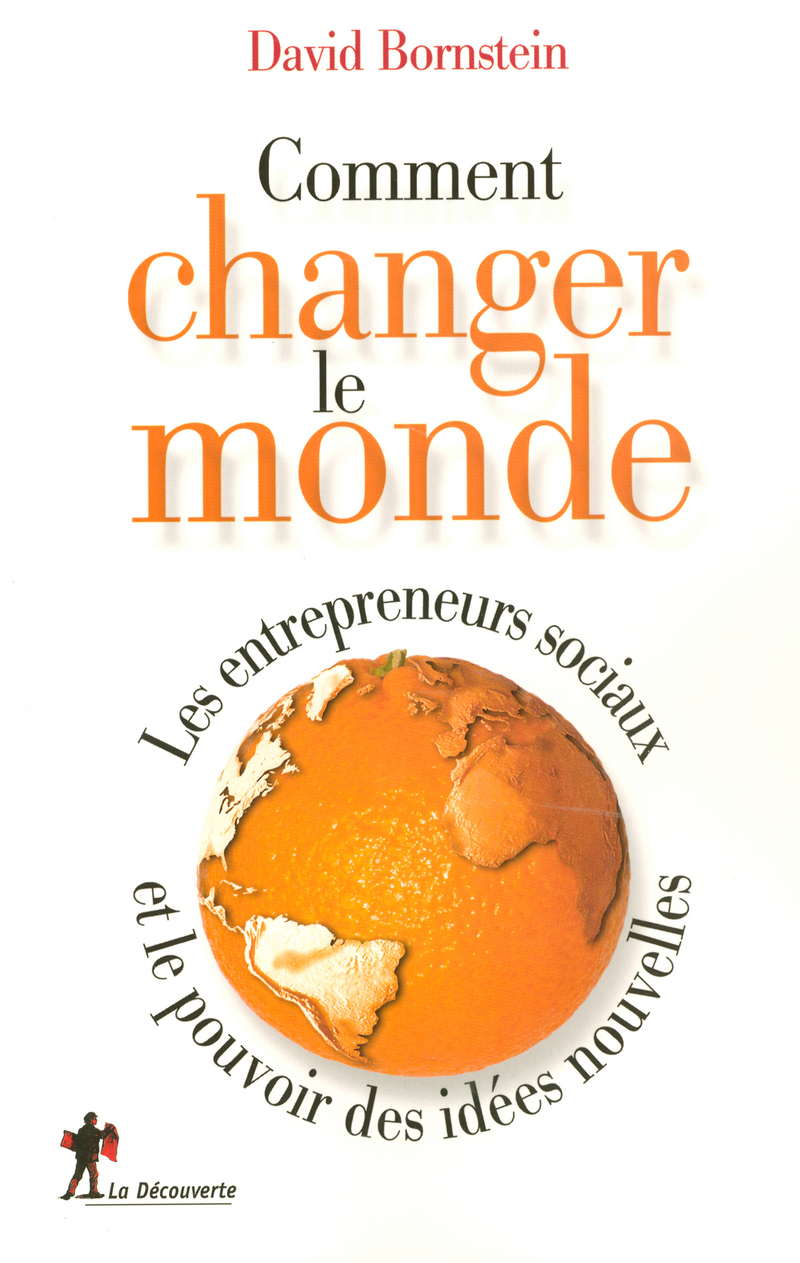 Comment changer le monde - David BORNSTEIN