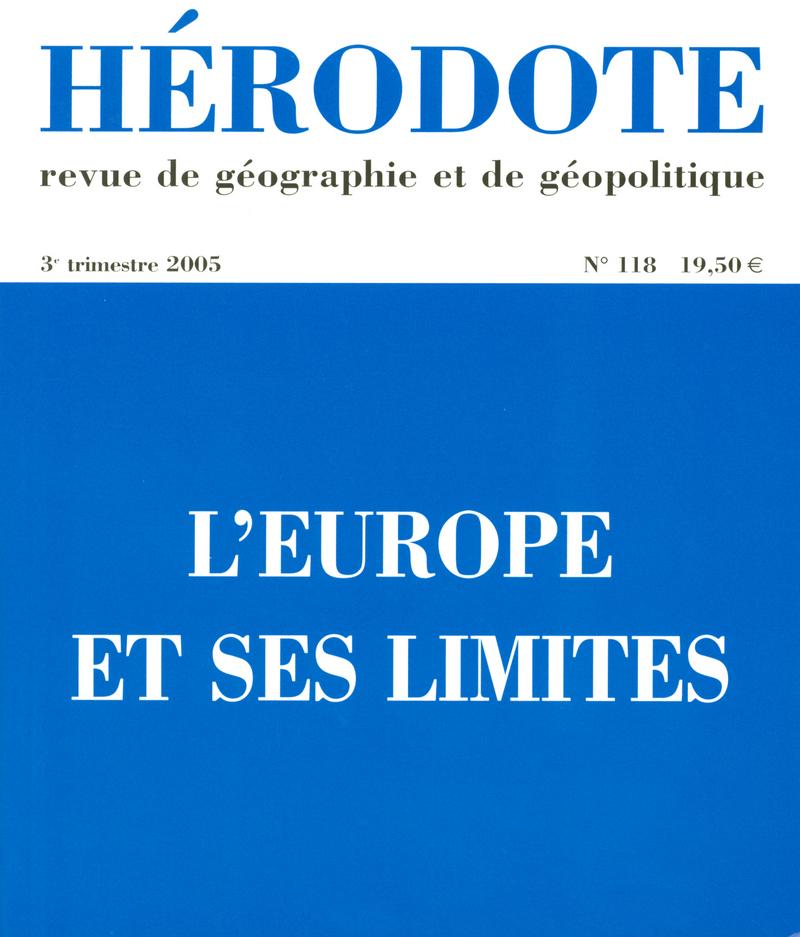 L'Europe et ses limites -  REVUE HÉRODOTE