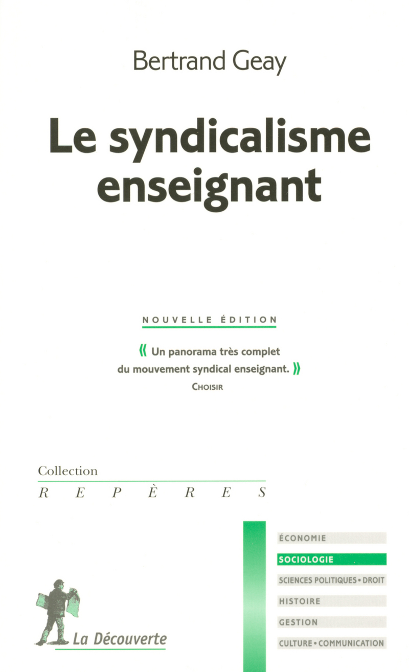 Le syndicalisme enseignant - Bertrand GEAY