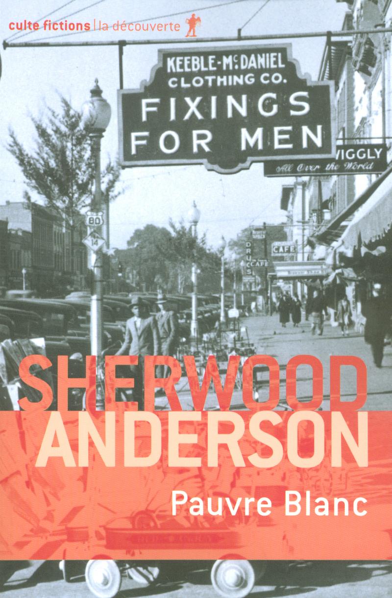 Pauvre Blanc - Sherwood ANDERSON