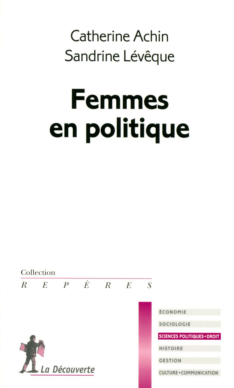 Femmes en politique - Catherine ACHIN, Sandrine LÉVÊQUE